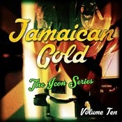 Jamaican Gold - The Icon Series, Vol. 10 Songs