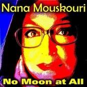 No Moon At All Songs