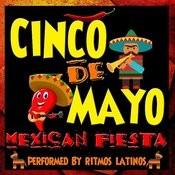 Cinco De Mayo: Mexican Fiesta Songs