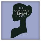 100 Chansons De Femme Vol. 2 Songs