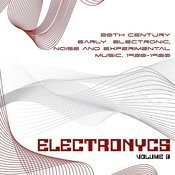 Electronycs Vol.8, 20th Century Early Electronic, Noise And Experimental Music. 1920-1960 Songs