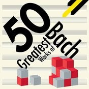 50 Greatest Works of Bach Songs