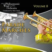 Parade Marches Volume 8 Songs