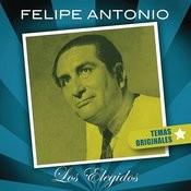 Felipe Antonio - Los Elegidos Songs
