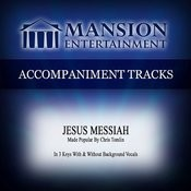 Jesus Messiah (Low Keyeb With Background Vocals) Song