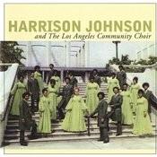 Harrison Johnson And The Los Angeles Community Choir Songs