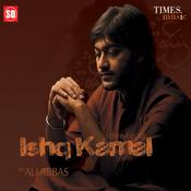Ishq Kamal Songs