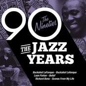 The Jazz Years - The Nineties Songs