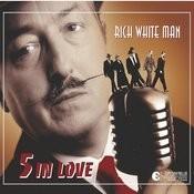 Rich White Man Songs