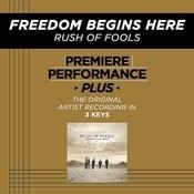 Freedom Begins Here (Premiere Performance Plus Track) Songs