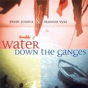 Water Down The Ganges Songs