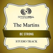 Be Strong Songs