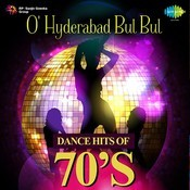 O Hyderabad Bul Dance Hits Of 70s