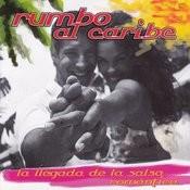 Rumbo Al Caribe, La Llegada De La Salsa Romántica Songs