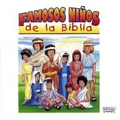 Famosos Ninos De La Biblia Songs