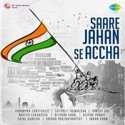 Saare Jahan Se Aacha Song