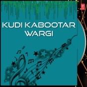 Kudi Kabootar Wargi Songs