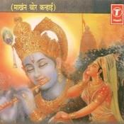Makhan Chor Kanhai Songs