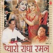 Pyaro Radha Raman Songs