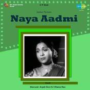 Naya Aadmi Songs