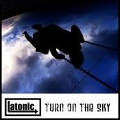 Turn On The Sky Songs