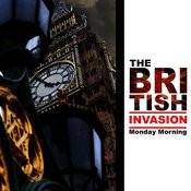 The British Invasion: Monday Morning Songs
