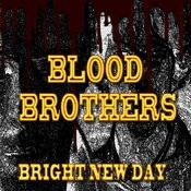 That Guy MP3 Song Download- Blood Brothers (Bright New Day) That Guy