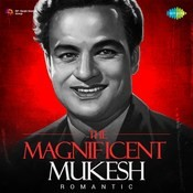 The Magnifiecent Mukesh - Romantic Songs