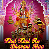 Khel Khel Re Bhavani Maa Song