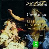 Charpentier : Les Plaisirs de Versailles Songs