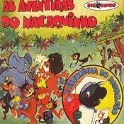 Coleção Disquinho 2002 - As Aventuras Do Macaquinho / A Escolinha Do Papagaio Songs