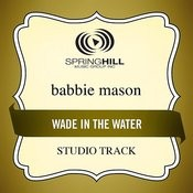 Wade In The Water (Studio Track) Songs