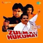 Zulm Ki Hukumat Songs