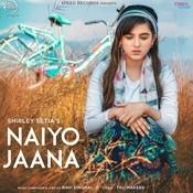 Naiyo Jaana Song