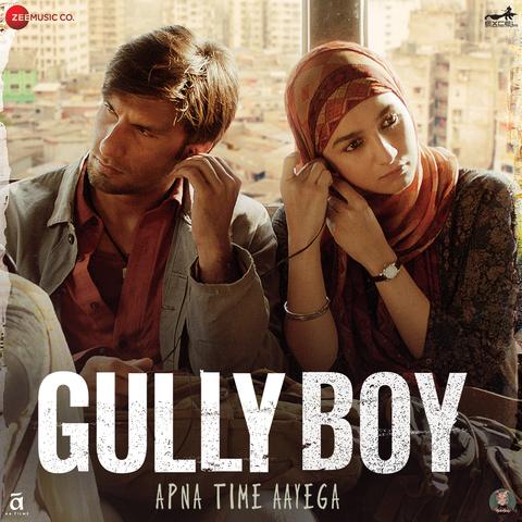 Gully Boy Songs Download: Ranveer Singh Gully Boy MP3 Songs