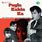 Pagla Kahin Ka Songs