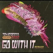 Go With It (Remixes) Songs