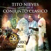 25 Aniversario de Conjunto Clasico - RECUERDOS Songs