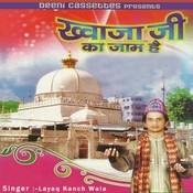 Khawaja Ji Ka Jaam Hai Songs