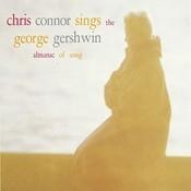 Chris Connor Sings the George Gershwin Almanac Of Song Songs