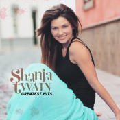 Greatest Hits Shania Twain Songs
