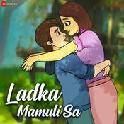 Ladka Mamuli Sa Songs