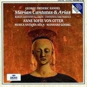 Handel: Marian Cantatas And Arias Songs