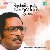 Aaj Jyotsnarate Sabei Gechhe Bone - Sagar Sen Songs