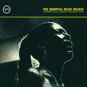 The Essential Billie Holiday: Carnegie Hall Concert Recorded Live Songs