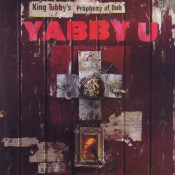 King Tubbys Prophesy Of Dub Songs