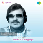 Vasantha Azhaippugal Songs