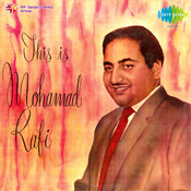 This Is Mohammad Rafi Songs