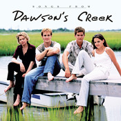 Songs from Dawson's Creek Songs