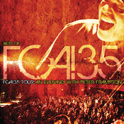 Best Of FCA! 35 Tour - FCA!35 Tour: An Evening With Peter Frampton (Live) Songs